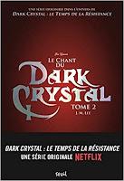 https://www.lesreinesdelanuit.com/2019/11/dark-crystal-t2-le-chant-du-dark.html
