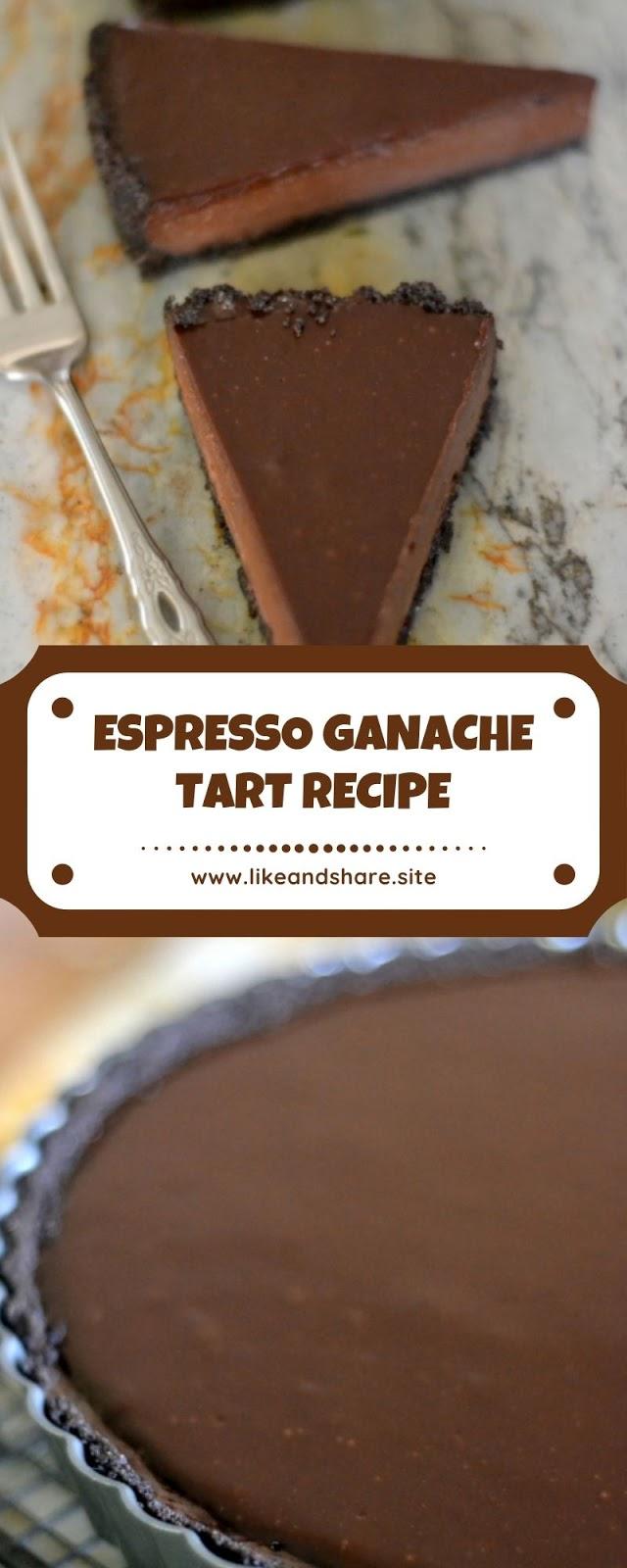 ESPRESSO GANACHE TART RECIPE
