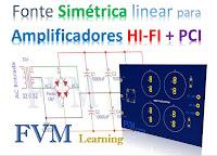 Fonte de Alimentação Simétrica linear para Amplificadores de Audio HI-FI + PCI