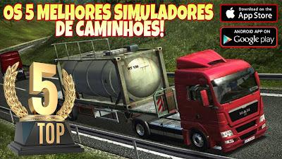 OS 5 MELHORES SIMULADORES DE CAMINHÃO Mobile