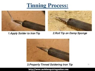 The tip must be coated with a shiny layer of solder by occasional wiping and applying solder directly to the tip