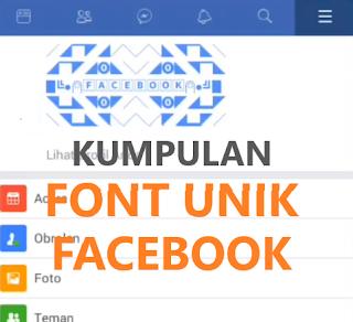 Font Unik FB Untuk dibuat Nama dan Bio Facebook Keren Terbaru 2019