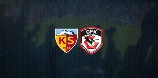 Kayserispor - Gaziantep FK  Canlı Maç izle
