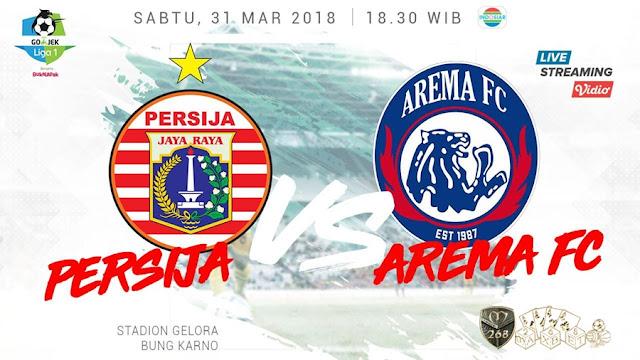 Prediksi Persija Jakarta Vs Arema FC, Sabtu 31 Maret 2018 Pukul 18.30 WIB @ Indosiar