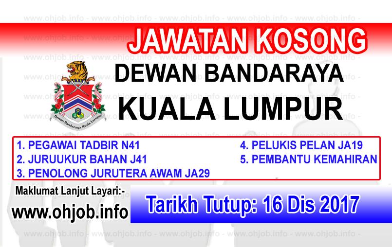Jawatan Kerja Kosong DBKL - Dewan Bandaraya Kuala Lumpur logo www.ohjob.info disember 2017