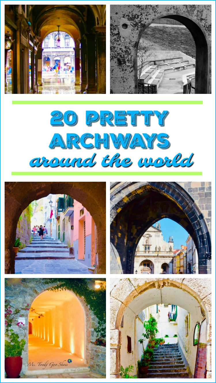20 Pretty Archways Around the World | Ms. Toody Goo Shoes