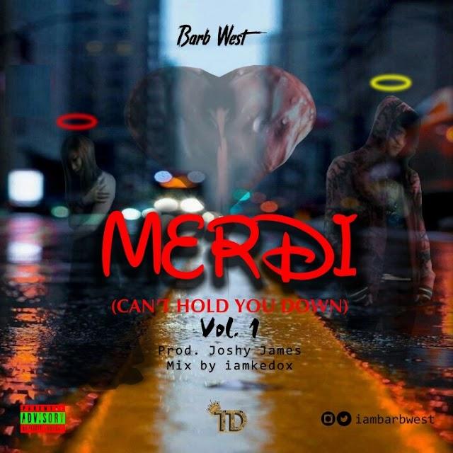 MUSIC: Barb West - Merdi