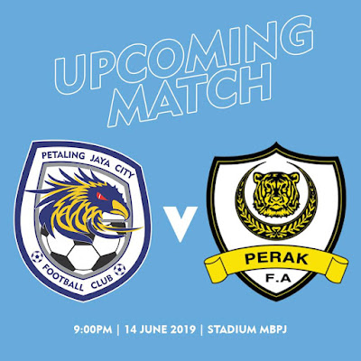 Live Streaming PJ City vs Perak Liga Super 14.6.2019