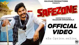 सेफजोन Safezone Lyrics in Hindi - Gulzaar Chhaniwala