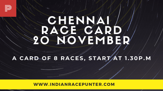 Chennai Race Card, 20 November, Race Cards