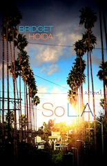 cover of SO L.A. by Bridget Hoida, via publisher (Lettered Press)