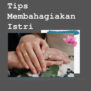 Tips Membahagiakan Istri