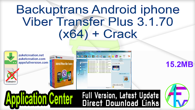 Backuptrans Android iphone Viber Transfer Plus 3.1.70 (x64) + Crack