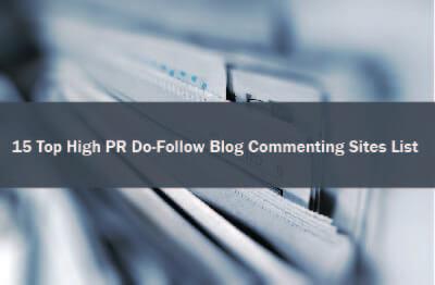 14+ Top High Pr Do-Follow Blog Commenting Sites List