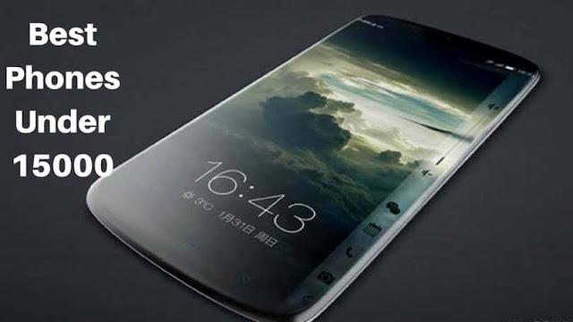अगर 15 हजार रुपये तक का है बजट तो खरीदें यह बेहतरीन स्मार्टफोन, देखें लिस्ट
