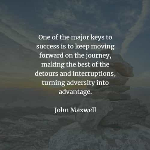 Famous quotes and sayings by John Maxwell
