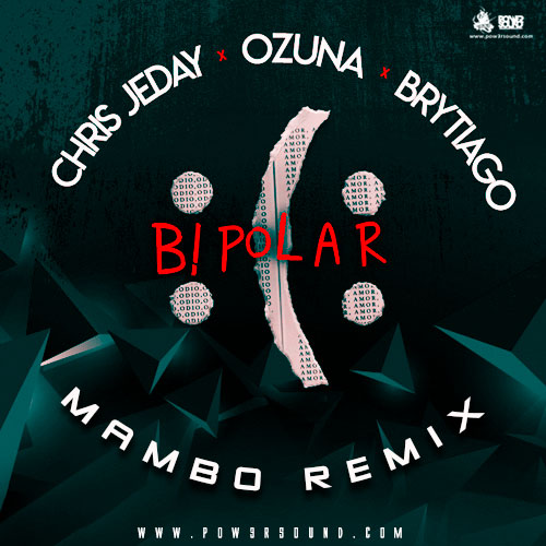 https://www.pow3rsound.com/2018/05/chris-jeday-ft-ozuna-brytiago-bipolar.html