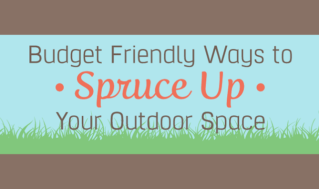 Budget-Friendly Ways to Spruce up Your Outdoor Space