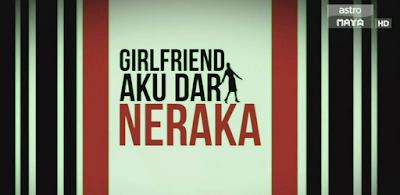 Girlfriend Aku dari Neraka 2015