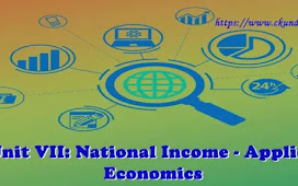 Unit VII: National Income - Applied Economics