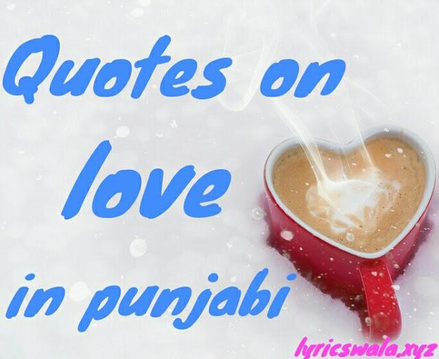 Quotes on love in punjabi