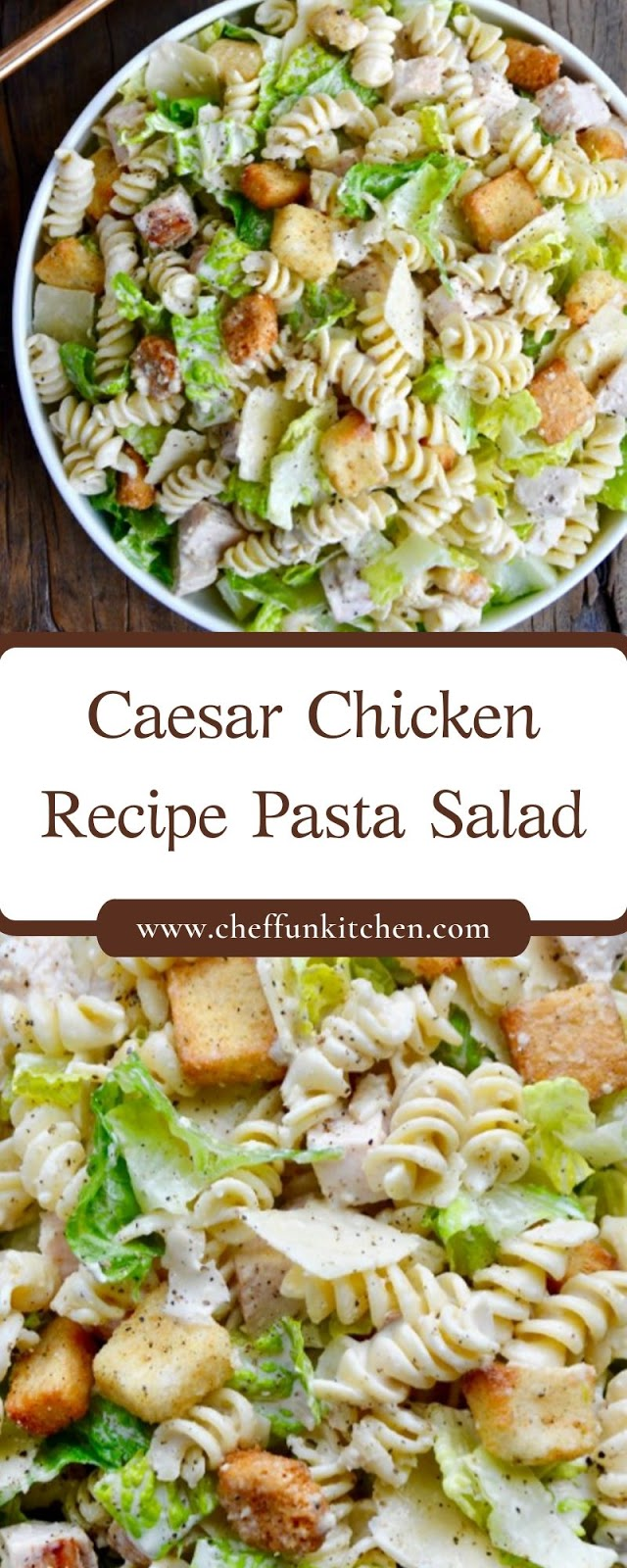 Caesar Chicken Recipe Pasta Salad
