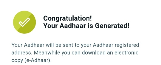 Congratulation! Your Aadhaar is Generated