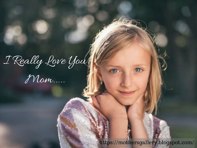 I Really Love You Mom Image With Quote