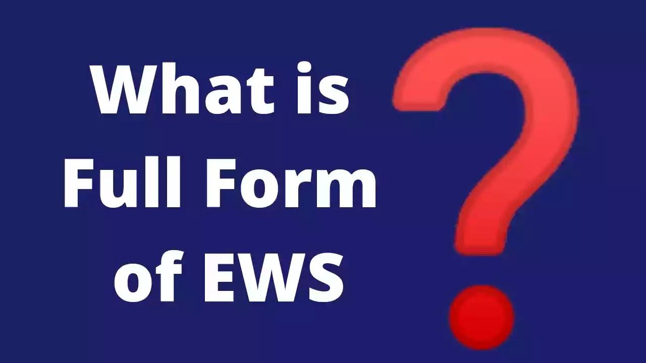 ews-full-form