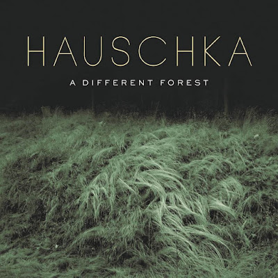 Hauschka – A Different Forest