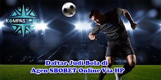 Daftar Judi Bola di Agen SBOBET Online Via HP
