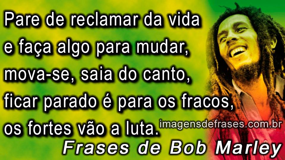 Imagens E Frases De Bob Marley Frases E Imagens