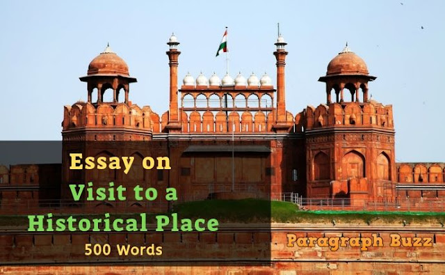 Essay on Visit to a Historical Place