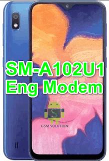 Samsung A10e SM-A102U1 Pie U1,U2,U3 Eng Modem File