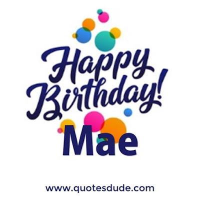 Mae Funny Happy Birthday.