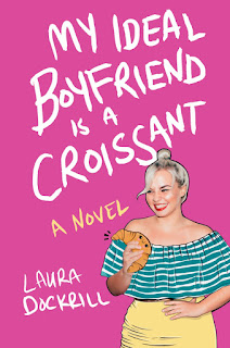 review of My Ideal Boyfriend Is a Croissant by Laura Dockrill