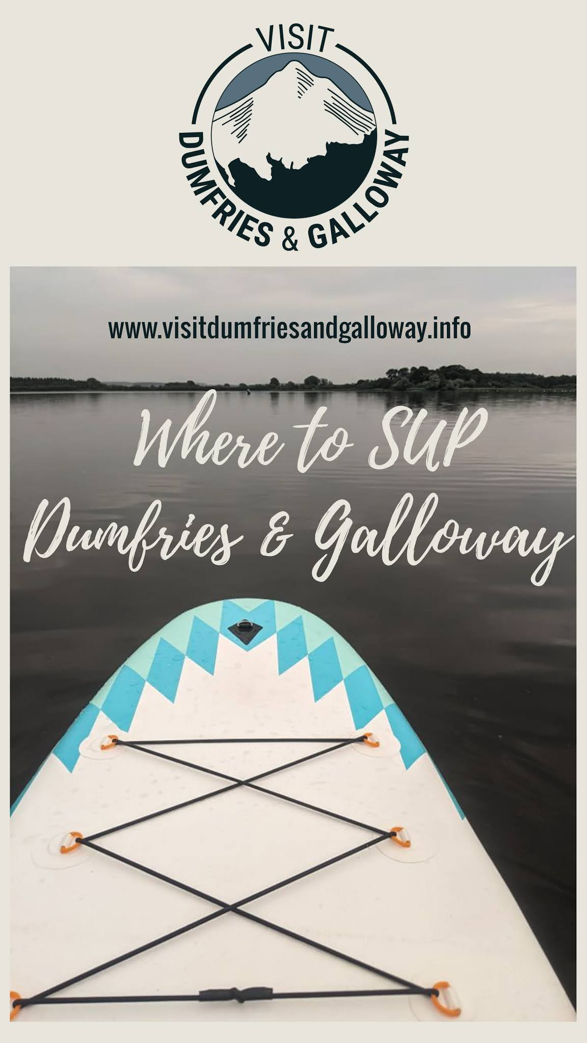 places where to stand up paddleboard SUP Dumfries Galloway Scotland
