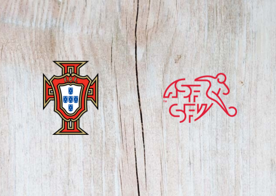 Portugal vs Switzerland Full Match & Highlights 5 June 2019
