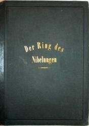 Richard Wagner: Der Ring des Nibelungen für Pianoforte von Albert Heintz