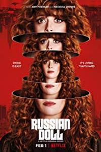 Download Russian Doll (2019) [Season 1] {All Episodes} [English] 480p || 720p [Netflix]