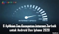6 Aplikasi Tes Kecepatan Internet Terbaik untuk Android Dan Iphone 2020