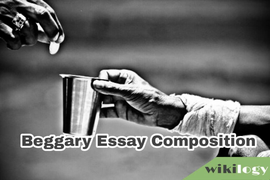 Beggary Essay Composition