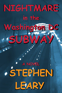 https://www.amazon.com/Nightmare-Washington-Subway-Stephen-Leary-ebook/dp/B01M6Y3EDQ