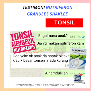 testimoni nutriferon granules shaklee tonsil mengecil