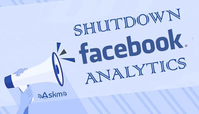 Facebook Analytics Going Away: Facebook is Shutting Down Analytics on 30th June 2021: eAskme