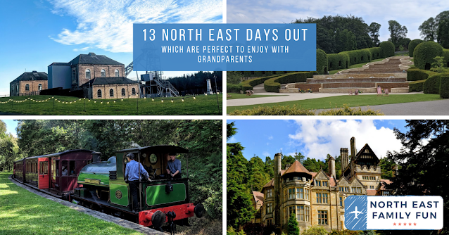 13 North East Days Out which are perfect to enjoy with Grandparents