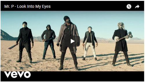 VIDEO: Mr. P – Look Into My Eye [Download Video]