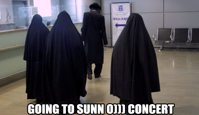 Going To Sunn O))) Concert, Sunn O))) Meme