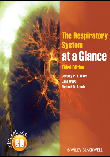 The Respiratory System at a Glance, 3rd Ed [Ward, Ward, Leach]