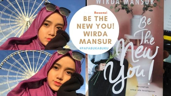 Wirda Mansur - Be The New You! (Review Buku)